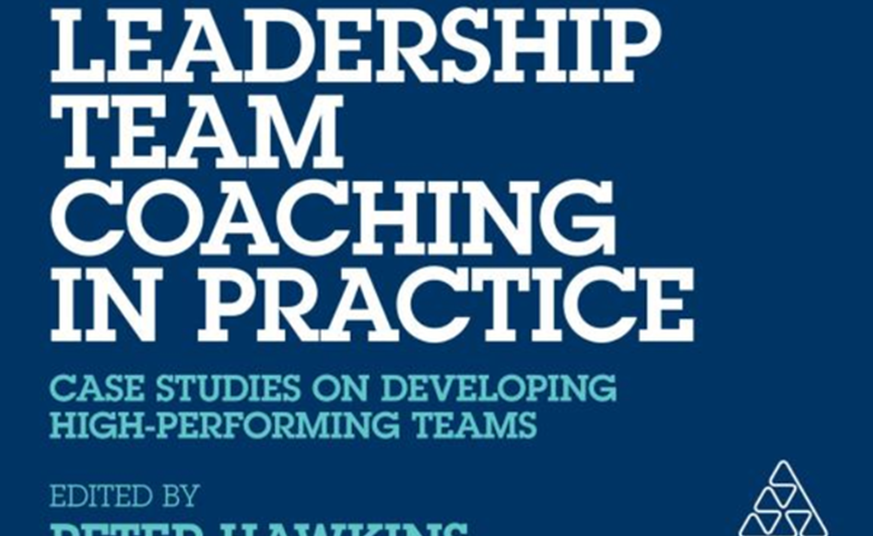 Book Review: Leadership Team Coaching in Practice