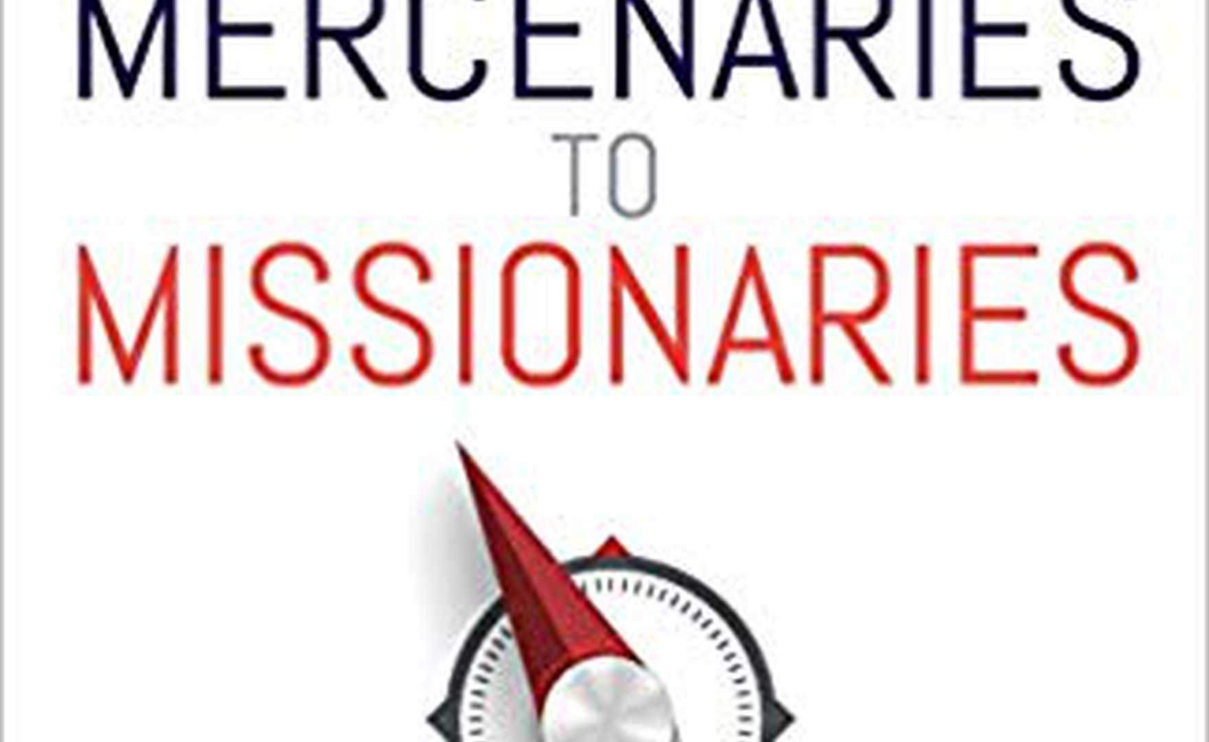 Book review - Mercenaries to Missionaries by Martin Murphy